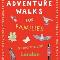 Win a copy of Adventure Walks for Families in and Around London