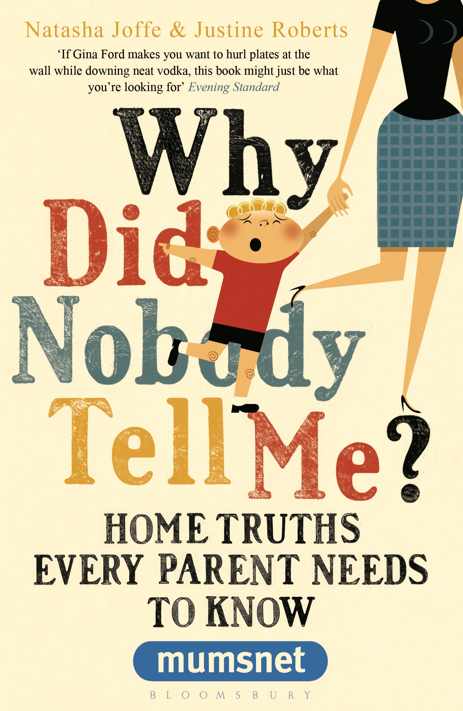 Win a copy of 'Why Did Nobody Tell Me? Home Truths Every Parent Needs To Know'